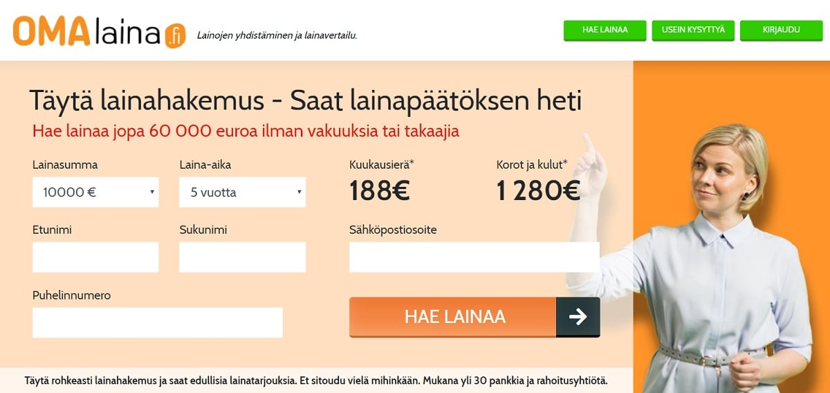 Kokemuksia OmaLaina.fi palvelusta löytyy jo sadoiltatuhansilta suomalaisilta.